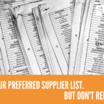 Keep Your Preferred Supplier List, But Don't Rely On It