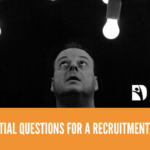 6 Essential Questions for a Recruitment Agency